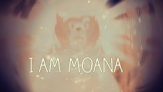 I am Moana - Brother Bear