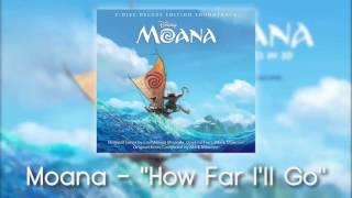 Moana - How Far I'll Go