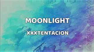 MOONLIGHT LYRICS - A TRIBUTE TO XXXTENTACION