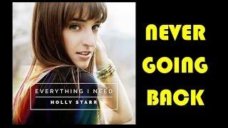Holly Starr - Never Going Back (Lyrics)