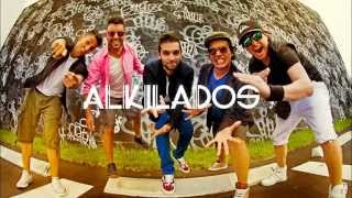 ALKILADOS - (Original) Me ignoras