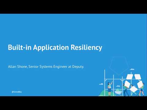Built-in Application Resiliency