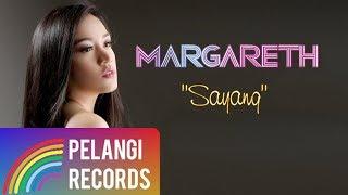 Pop - Margareth - Sayang (Official Lyric Video) width=