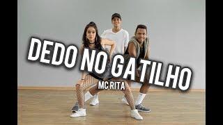 Dedo no Gatilho - Mc Rita / Coreografia Vinii