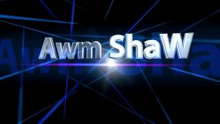 intro  Awm ShaW