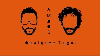 QUALQUER LUGAR - Paulo Nazareth e Rico Ayade (2016)