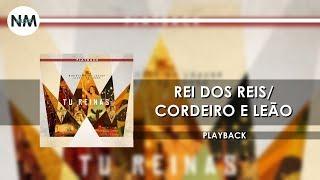 Rei dos Reis/Cordeiro e Leão PB - CD Tu Reinas PLAYBACK HD - N'music Gospel