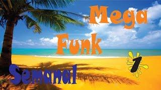 Mega Funk Semanal #1