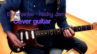 El amante -Nicky Jam guitarra cover