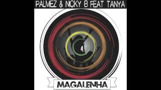 Palmez & Nicky B feat. Tanya - Magalenha