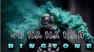 #challenge. OH NA NA NAH remix RINGTONE🎵🔥