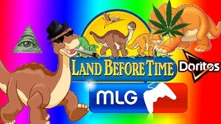 MLG Land Before Time