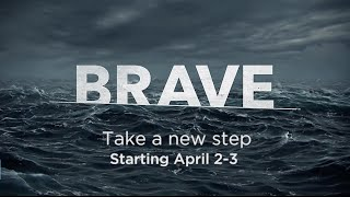BRAVE Journey 2016 Trailer