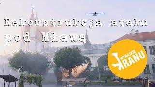 Rekonstrukcja ataku pod Mławą