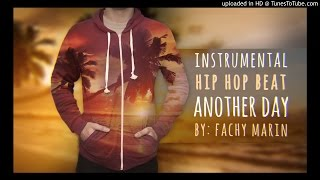 """Instrumental Hip Hop Beat -  """"Another Day"""" - ( Chill - happy - old school - soft guitar )"""