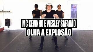 Mc Kevinho e Wesley Safadão - Olha a Explosão | Coreografia Tiago Montalti