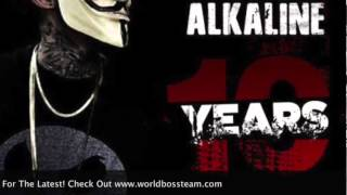 Alkaline - 10 Years | Explicit | April 2015 @WorldBossTeam