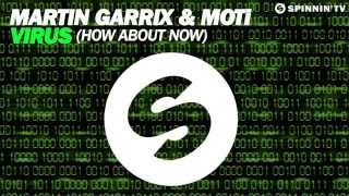 Martin Garrix & MOTi  - Virus How About [Now Available October 13]