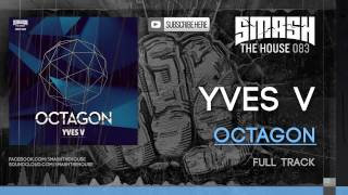 Yves V - Octagon OUT NOW