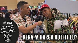 BERAPA HARGA OUTFIT LO? PT. 5   Jakarta Sneaker Day 2019