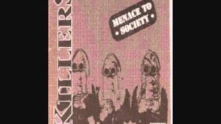 Killers- Menace to Society (HD with Lyrics).