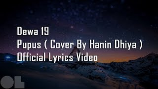 Dewa 19 - PUPUS Lyrics ( Cover )