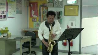 Ave Maria(Schubert)---altosax played by 譚健民醫師(2010/03/28)