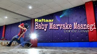 BABY MARVAKE MAANEGI DANCE COVER BY AJAY POPTRON   RAFTAAR   REMO D'SOUZA   NORA FATEHI   2017