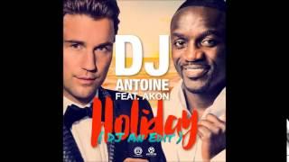 DJ Antoine feat. Akon - Holiday ( DJ An Edit )