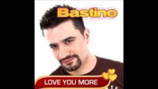 Bastino-Love You More