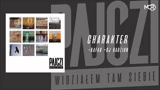 Pajczi feat. Kafar, DJ Radzion - Charakter (prod. Tytuz) [AUDIO]