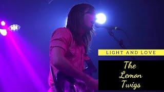 Light and Love -- The Lemon Twigs