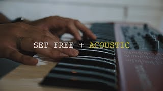 Set Free (Acoustic) - (Original Song by Travis Atreo)