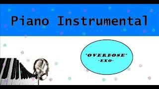 """[Piano Instrumental] EXO - """"중독"""" (Overdose)"""