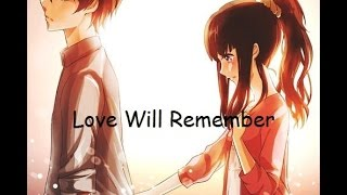 Nightcore - Love Will Remember Lyrics