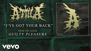 Attila - I've Got Your Back (audio)