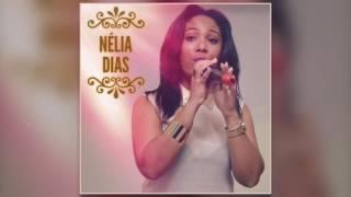 Nélia Dias - Onde É Que Estavas