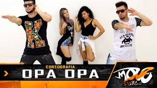 Opa Opa -  Coreografia - MC WM e Jerry Smith feat. DJ Pernambuco - Move Dance Brasil