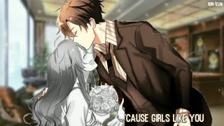 ♪ Nightcore - Girls Like You (Switching Vocals)