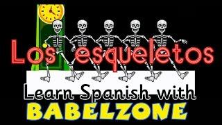 BABELZONE - Los esqueletos - Skeleton song - spanish songs for kids