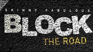 "Skinny Fabulous - Block The Road ""2017 Release"" (Saint Vincent)"