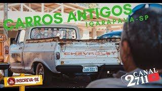 ENCONTRO DE CARROS ANTIGOS / IGARAPAVA-SP / CANAL2711