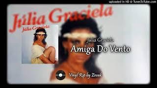 Júlia Graciela - Amiga Do Vento
