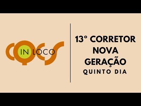 Imagem post: 5º dia: 13º Corretor Nova Geração