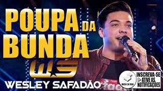 Wesley Safadão - Poupa da Bunda (Elas Gostam) - Música Nova 2018
