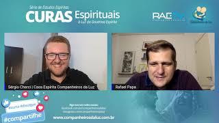 3ª Parte - Cirurgias Espirituais a Distância