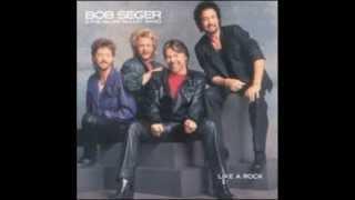 Bob Seger Fortunate son Album Like a rock