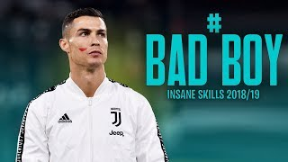 Cristiano Ronaldo - Tungevaag & Raaban BAD BOY   Insane Skills 2018/19   HD