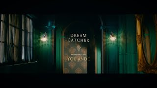 Dreamcatcher(드림캐쳐) 'YOU AND I' Trailer A