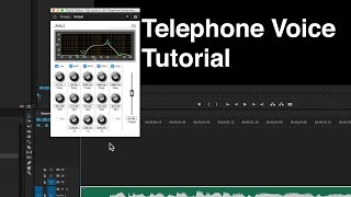 Telephone Voice Tutorial: Premiere Pro, Audition, & Audacity